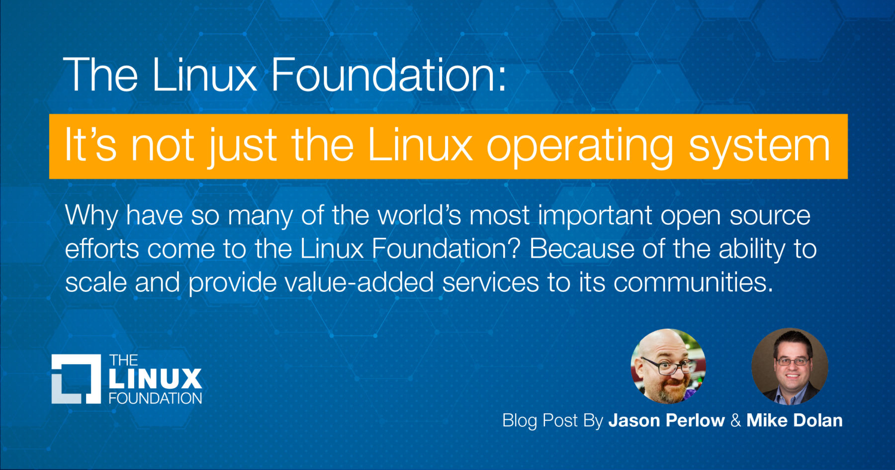 The Linux Foundation: It's not just the Linux operating system