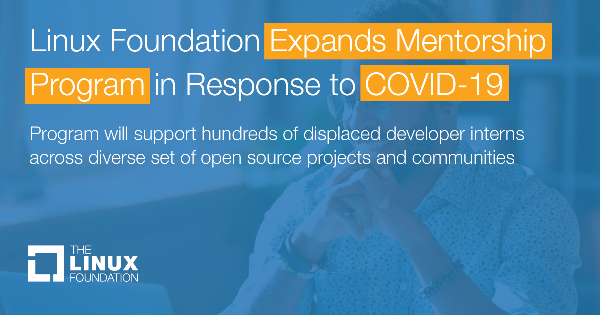 Linux Foundation Expands Mentorship Program in Response to COVID-19